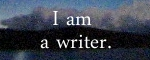 I am a writer. (Icon by Jamie Ridler of jamieridlerstudios.ca)
