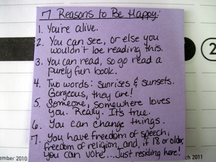 7 Reasons to Be Happy, which wound up tucked into a blank journal on the shelf at Wal-Mart today.